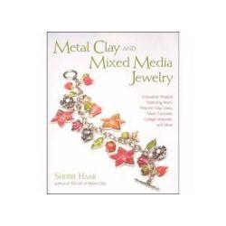 Metal Clay and Mixed Media, Sherri Haab