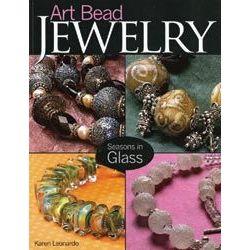 Art Bead Jewelry - Seasons In Glass - karen leonardo,  Kalmbach publications
